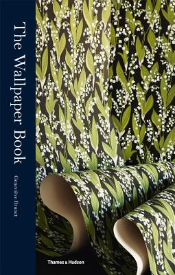 The Wallpaper Book By Brunet, Genevieve