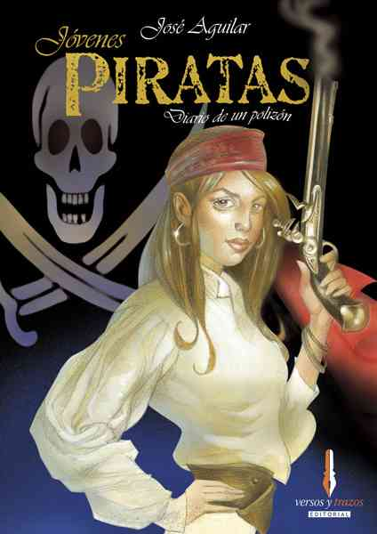 Jovenes piratas/ Youngs Pirates By Lopez, Jose Aguilar